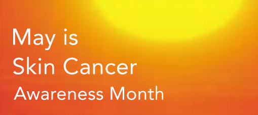 Skin Cancer Month